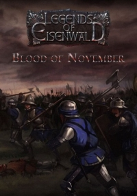 Eisenwald: Blood of November (2016) PC | RePack от BlackTea