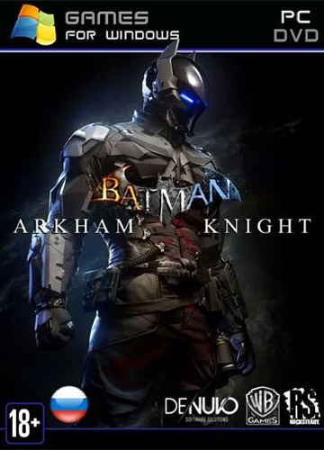 Batman: Arkham Knight - Game of the Year Edition [v 1.98 + DLCs] (2015) PC | Лицензия